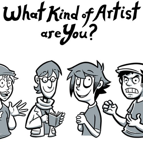 What kind of artist are you