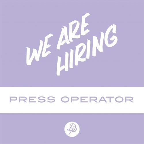 We Are Hiring Press Operator