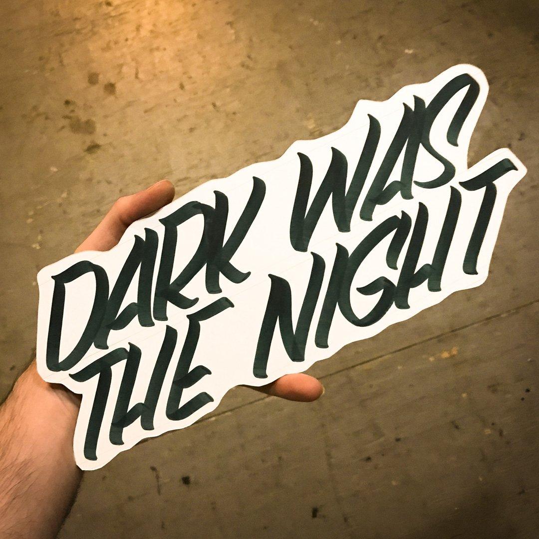 Dark Was The Night handheld