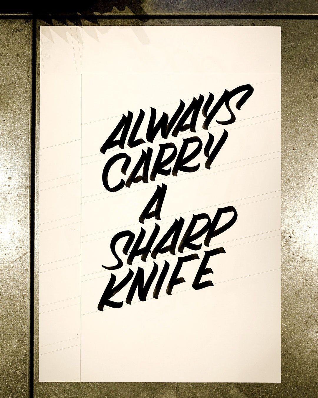 Always Carry A Sharp Knife