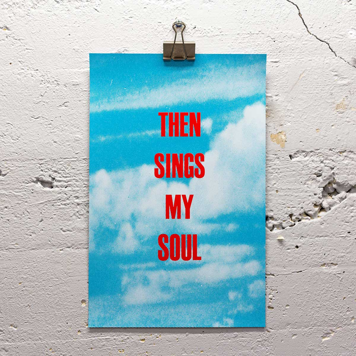 Then Sings My Soul print